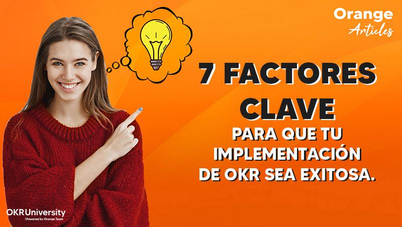 7 Factores clave para que tu implementación de OKR sea exitosa